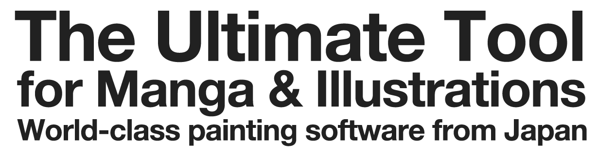 The Ultimate tool for Manga & Illustrations