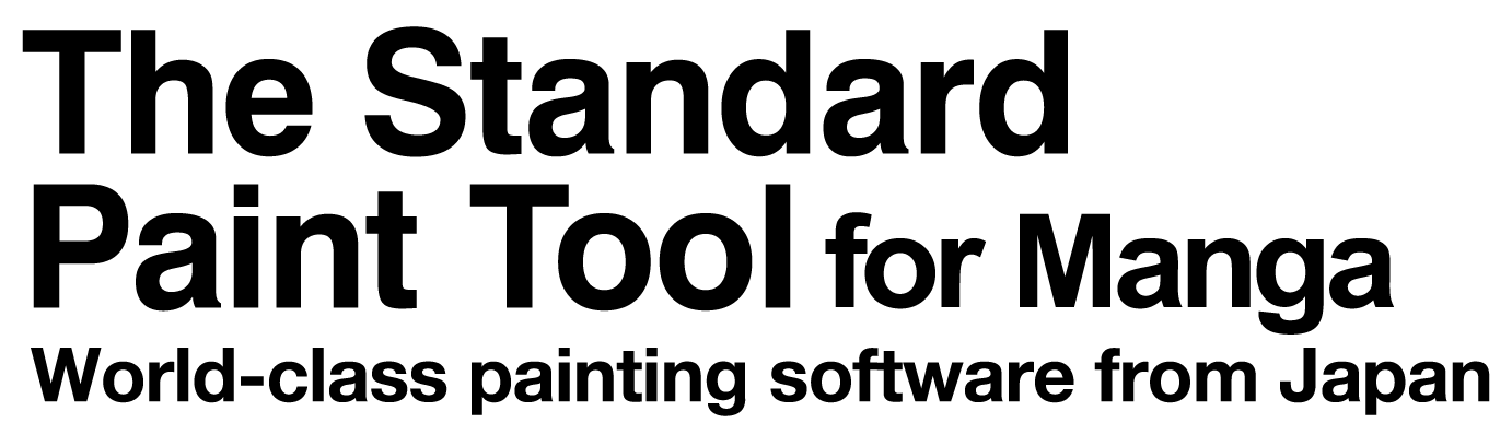 The Standard Paint Tool for Manga