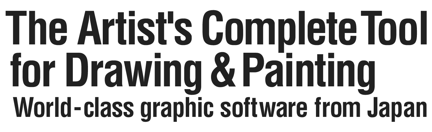 The Artist's Complete Tool for Drawing & Painting - World-class graphic software from Japan -