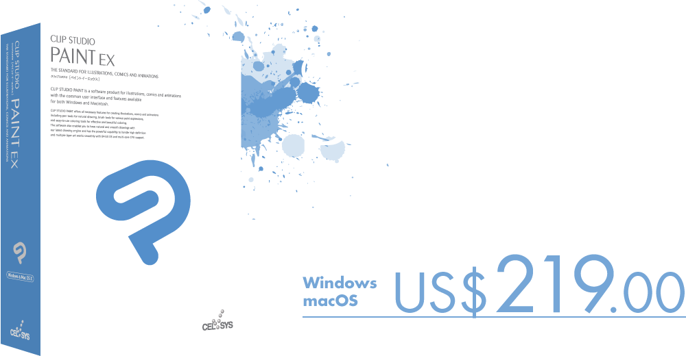 Our flagship model CLIP STUDIO PAINT EX is equipped with all the features you need to create your comics. It is available for US$219.00.