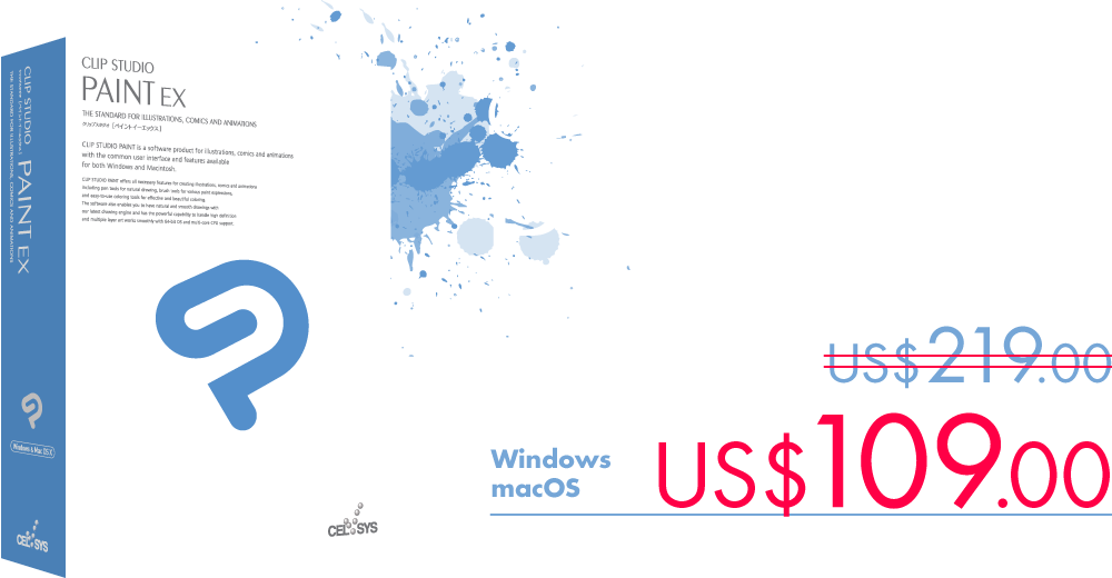Our flagship model CLIP STUDIO PAINT EX is equipped with all the features you need to create your comics. It is available for US$109.00.