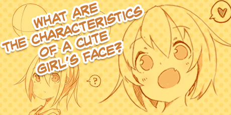 How to Make A Girl's Face Look Cute