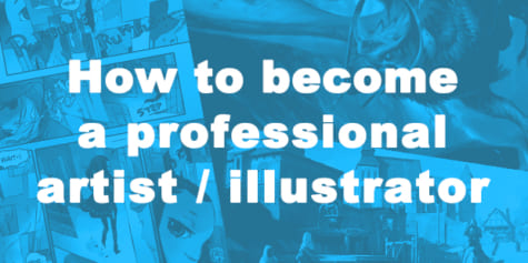 How to become a professional artist/illustrator